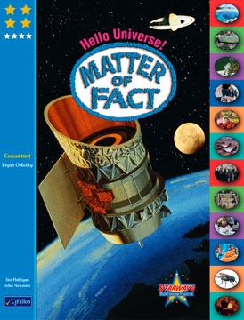 Hello Universe! Matter of Fact