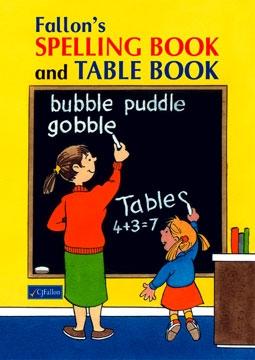 Fallon's Spelling and Table Book   CJ Fallon
