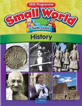 Small World –Sixth Class – History