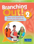 Branching Out! 2