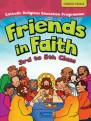 Friends in Faith – 3rd to 5th Class (Church Year B)