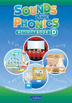 Sounds Like Phonics – Activity Book D