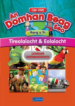 An Domhan Beag Seo – Rang a Trí – Tíreolaíocht & Eolaíocht Leabhar Gníomhaíochta
