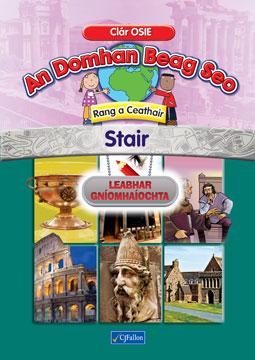 An Domhan Beag Seo – Rang a Ceathair – Stair Leabhar Gníomhaíochta