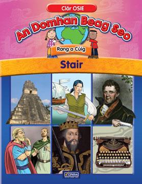 An Domhan Beag Seo – Rang a Cúig – Stair