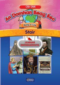 An Domhan Beag Seo – Rang a Cúig – Stair Leabhar Gníomhaíochta