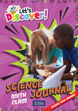 Let's Discover! Sixth Class Science Journal