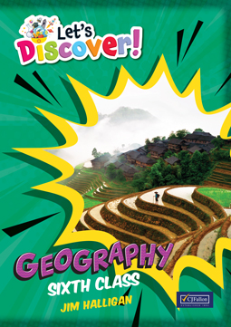 Let's Discover! Sixth Class Geography (Introductory Offer)